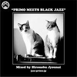 PRIMO meets BLACK JAZZ  (22 aug 2014)