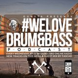 Gunsta Presents #WeLoveDrum&Bass Podcast & Fascad Guest Mix