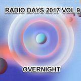 RADIO DAYS 2017 VOL 9 - OVERNIGHT