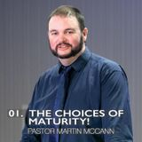 01. The Choices Of Maturity
