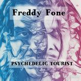 Freddy Fone ॐ Psychedelic Tourist ॐ 155 bpm