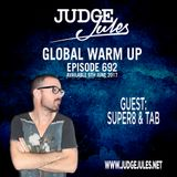 JUDGE JULES PRESENTS THE GLOBAL WARM UP EPISODE 692