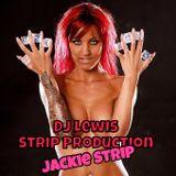 DJ Lewis Production - Jackie (Stripmix)