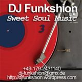 DJ Funkshion - Sweet Soul Music 3