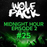 Wolfpack Midnight Hour Episode 2 #25