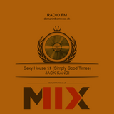 Sexy House 11 Simply Good Times Mixed By Jack Kandi
