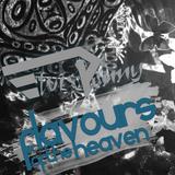 Flavours Of The Heaven By Elviis Penny | 2k17