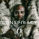 Conspiracy 6