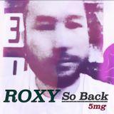 re-spect-ful / ROXY SO BACK