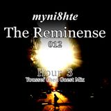myni8hte - The Reminense 012 - Hour 3 (Youssef Chen Guest Mix)