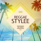 Dj UnO - Reggae Stylee