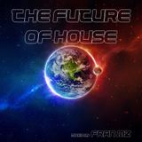 The Future Of House [Mixed By Fran Mz]