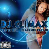 DJ CLMX - OLD VS NEW BLACKMIX PART 3 2002