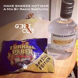 Make Skweee Not War by Radio Skotvoid
