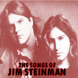 THE SONGS OF JIM STEINMAN