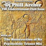 The Resurrection Of Ra - The UnderGround Club Zone Radio Show