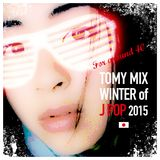 TOMY MIX!!! 2015_Winter of The JPOP!! for R40