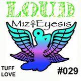 DnB Girls L.O.U.D. Podcast #029 'Tuff Love' By Mizeyesis (Feb 2015)