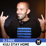 DJ PIPE | Kuli Stay Home