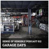 S.O.S Podcast 12 - Garage Days
