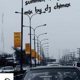 SUMMER RANGER MIX BY DJ CHIMEX..