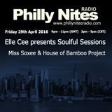 Philly Nites Radio with Elle Cee Soulful Sessions - Miss Soxee in the mix