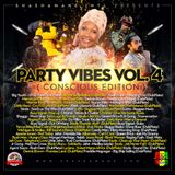 Party Vibes Vol.4 -Conscious Edition- 2k17