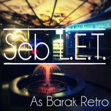 Seb As Barak #retro podcast (April 2014)