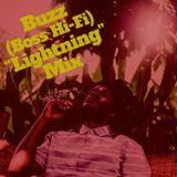 "Buzz (Boss Hi-Fi) ""Lightning"" Mix"