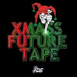 XMASS FUTURE TAPE [Disco Splatters]