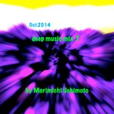 Oct 2014 deep music mix 7