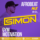 AFRO MIX for GYM MOTIVATION BY DJ SIMON [2016]