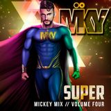 SUPER Mickey Mix - Volume Four