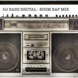 Dj Babz Brutal - Boom Bap Mix