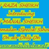 RJ RAZA SHEIKH and Introducing RJ MANAL SHEIKH Combine Show, 30 May 2017 Only On www.musiclivefm.net
