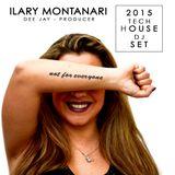 Ilary Montanari - not for everyone 2015 tech house dj set