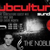 Subculture Sundays The Noble Six Guest Mix