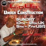 190203 - HBRS - Under Construction Broadcast - DJ LDuB