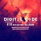 DIGITAL CODE & guest mix HILLUSION - Psy Trance Compilation - Episode 10