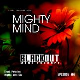 Blackout | Mind Therapy | EP 06 (Mighty Mind Set)