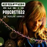 Morgan Hammer - Espai Podcast 022