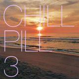 CHILL PILL 3