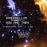 Innerbellum presents Now and Then | 16-04-18