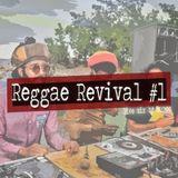 Reggae Revival #1