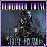 Remember Total Megamix