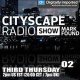 Mark Found - Cityscape Radio Show 02 (03-19-2015) DI