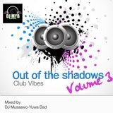 MYB-Out_of_the_shadows_Vol_3-Club-vibes