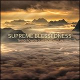 "CLASSICAL CHILL - ""Supreme Blessedness"" Classical Violin"