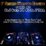 V Sessions Worldwide Exclusive #032 & 033 Mixed by Dj Ives M