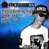 MysteriousLand Podcast#2 top40 commercial mix.